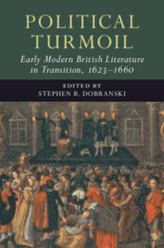 Political Turmoil: Early Modern British Literature in Transition, 1623–1660