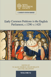 Early Common Petitions in the English Parliament, c.1290–c.1420