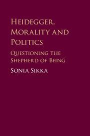 Heidegger, Morality and Politics