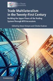 Trade Multilateralism in the  Twenty-First Century