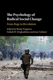 The Psychology of Radical Social Change
