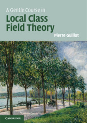 A Gentle Course in Local Class Field Theory