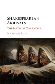 Shakespearean Arrivals