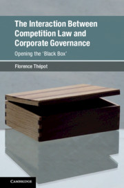 The Interaction Between Competition Law and Corporate Governance