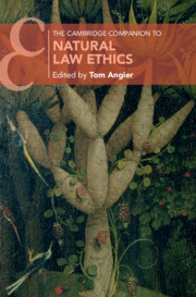 The Cambridge Companion to Natural Law Ethics