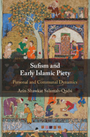 Sufism and Early Islamic Piety