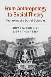 From Anthropology to Social Theory