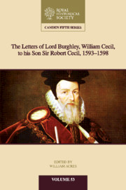 The Letters of Lord Burghley, William Cecil, to His Son Sir Robert Cecil, 1593–1598