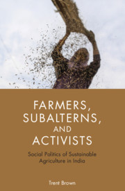 Farmers, Subalterns, and Activists