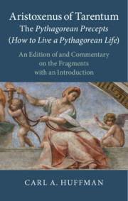 Aristoxenus of Tarentum: The Pythagorean Precepts (How to Live a Pythagorean Life)