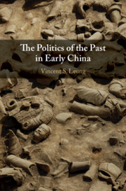 The Politics of the Past in Early China