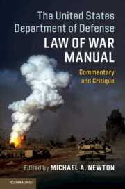 The United States Department of Defense Law of War Manual