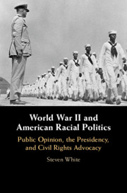 World War II and American Racial Politics