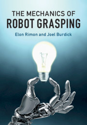 The Mechanics of Robot Grasping