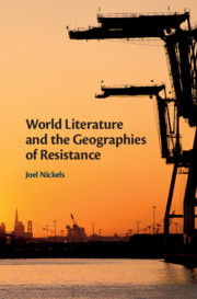 World Literature and the Geographies of Resistance