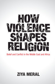 How Violence Shapes Religion