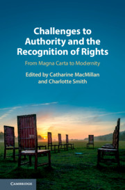 Challenges to Authority and the Recognition of Rights