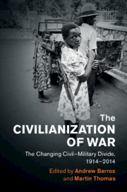 The Civilianization of War