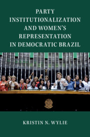 Party Institutionalization and Women's Representation in Democratic Brazil