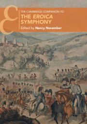 The Cambridge Companion to the <I>Eroica</I> Symphony