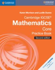 Cambridge IGCSE® Mathematics Core Practice Book