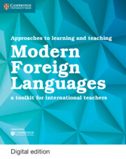 Approaches to Learning and Teaching Modern Foreign Languages Cambridge Elevate Edition
