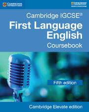 Cambridge IGCSE® First Language English Coursebook Cambridge Elevate Edition (2 Years)