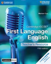 Cambridge IGCSE® First Language English Teacher's Resource with Cambridge Elevate