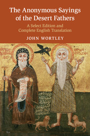 The Anonymous Sayings of the Desert Fathers