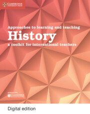 Approaches to Learning and Teaching History Cambridge Elevate Edition