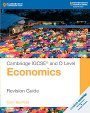 Cambridge IGCSE® and O Level Economics Revision Guide