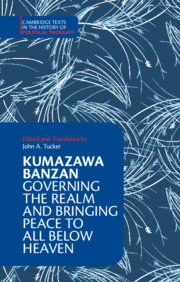 Kumazawa Banzan: Governing the Realm and Bringing Peace to All below Heaven