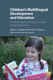 Children's Multilingual Development and Education
