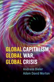 Global Capitalism, Global War, Global Crisis