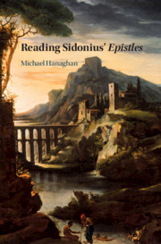 Reading Sidonius' <I>Epistles</I>