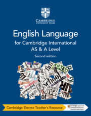 Cambridge International AS and A Level English Language Cambridge Elevate Teacher's Resource