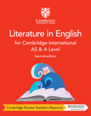 Cambridge International AS & A Level Literature in English Cambridge Elevate Teacher's Resource