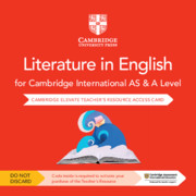 Cambridge International AS & A Level Literature in English Cambridge Elevate Teacher's Resource Access Card