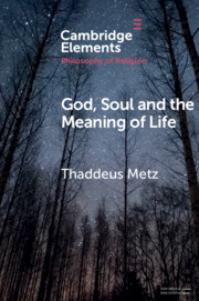 God, Soul and the Meaning of Life