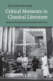 Critical Moments in Classical Literature