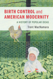 Birth Control and American Modernity