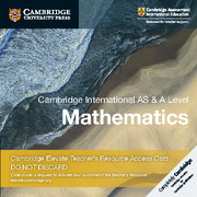 Cambridge International AS & A Level Mathematics Cambridge Elevate Teacher's Resource Access Card