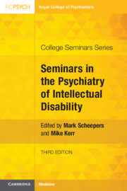 Seminars in the Psychiatry of Intellectual Disability