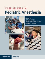 Case Studies in Pediatric Anesthesia