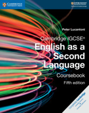 Cambridge IGCSE® English as a Second Language