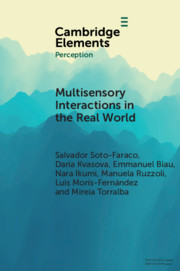 Multisensory Interactions in the Real World