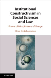 Institutional Constructivism in Social Sciences and Law