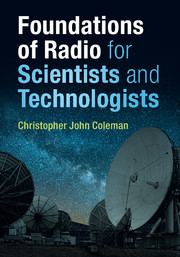 Foundations of Radio for Scientists and Technologists