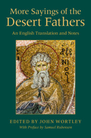 More Sayings of the Desert Fathers