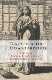 Dialectic after Plato and Aristotle